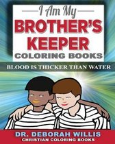 I Am My Brother's Keeper