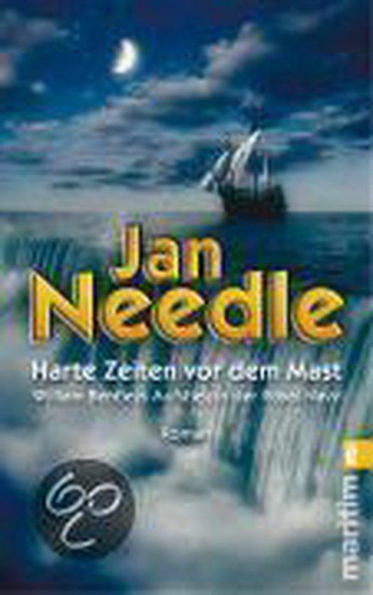 Boek cover Harte Zeiten vor dem Mast van Jan Needle (Paperback)