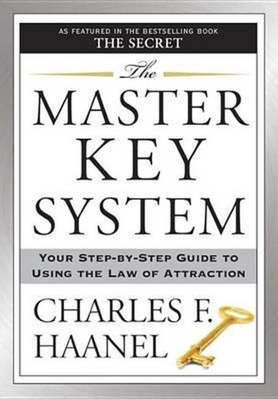 Boek cover The Master Key System van Charles F. Haanel. (Paperback)