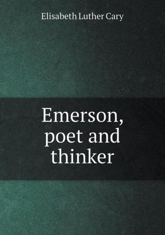 Emerson, Poet and Thinker