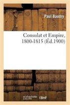 Consulat Et Empire, 1800-1815