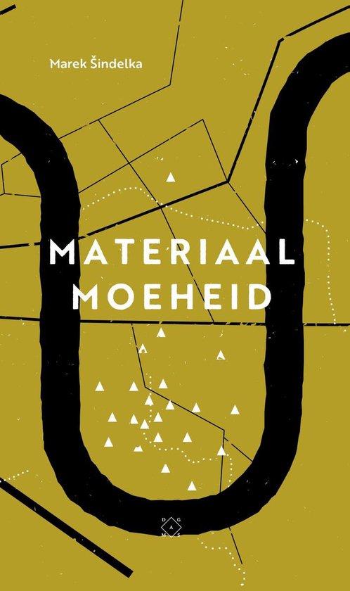 Materiaalmoeheid - Marek Sindelka  