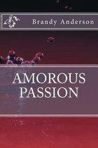 Amorous Passion