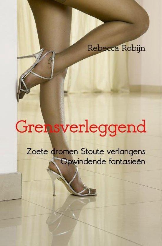 Grensverleggend - Rebecca Robijn |
