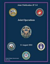 Joint Publication Jp 3-0 Joint Operations 11 August 2011