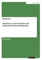 Metaphern in der deutschen und chinesischen Boersenfachsprache