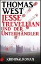 Jesse Trevellian und der Unterhändler