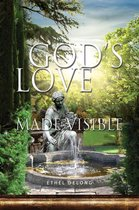 God's Love Made Visible