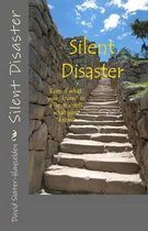 Silent Disaster