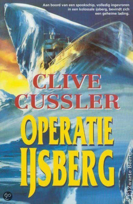 Operatie ijsberg - Clive Cussler |