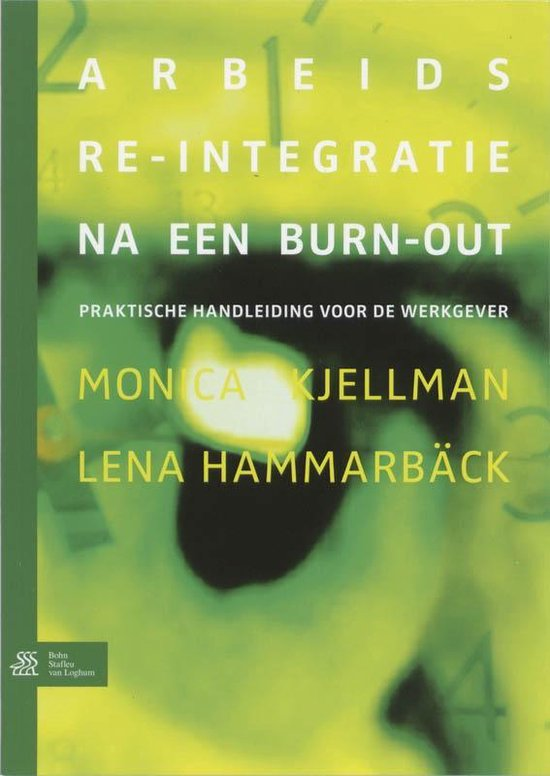 Arbeids re-integratie na een burn-out - M. Kjellman |