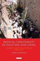 Radical Christianity in Palestine and Israel