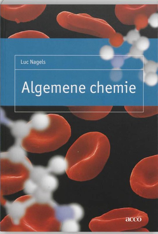Algemene chemie - L. Nagels | Fthsonline.com