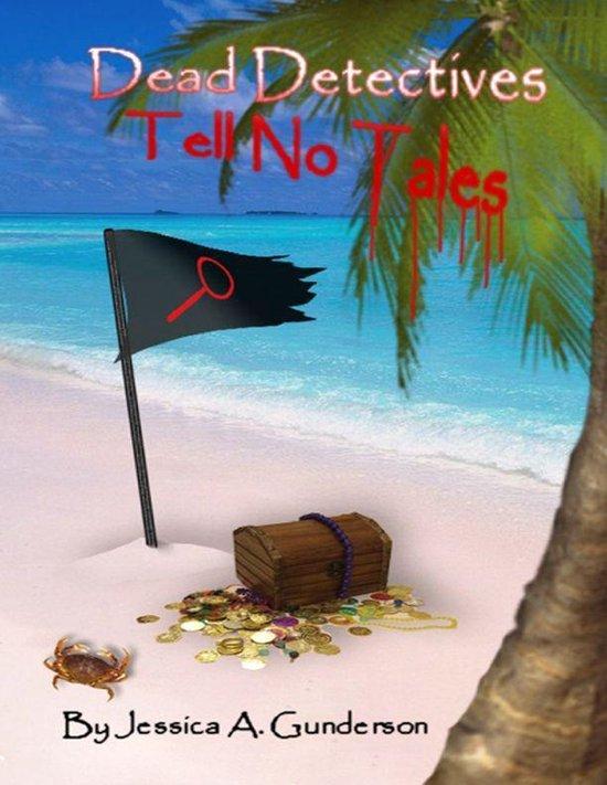 Dead Detectives Tell No Tales