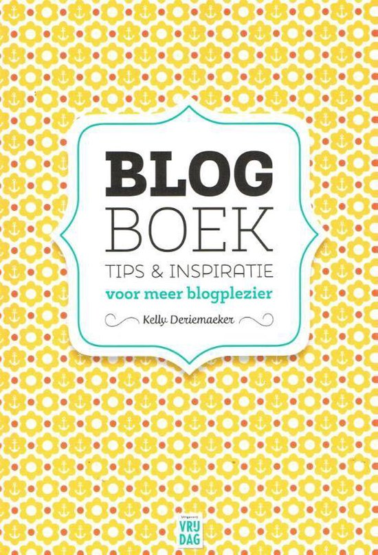 Blog boek - Kelly Deriemaeker pdf epub