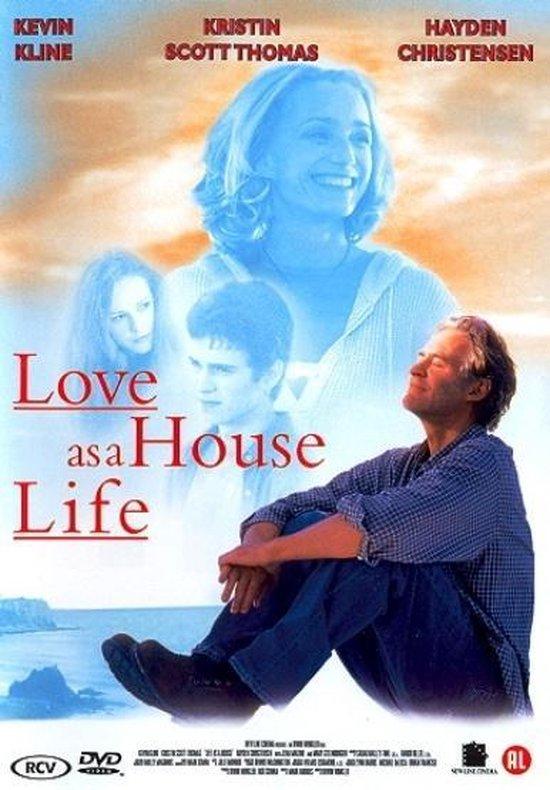 Love As A House