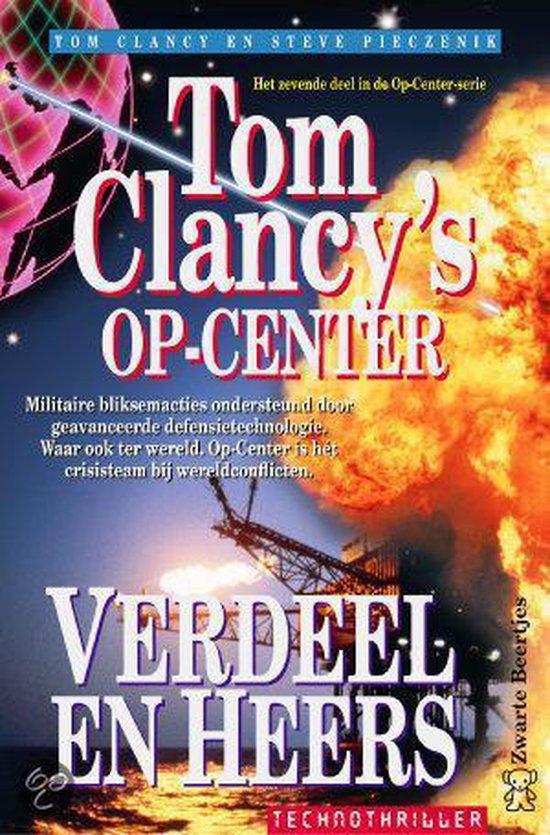 Tom Clancy'S Op-Center: Verdeel En Heers - Tom Clancy |