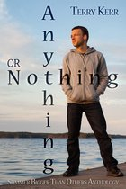 Anything Or Nothing