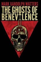 The Ghosts of Benevolence