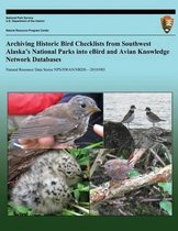 Archiving Historic Bird Checklists from Southwest Alaska?s National Parks Into Ebird and Avian Knowledge Network Databases