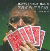 The Battlefield Band - Zama Zama. Try Your Luck