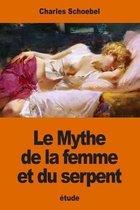 Le Mythe de la Femme Et Du Serpent