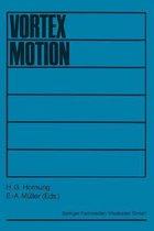 Vortex Motion