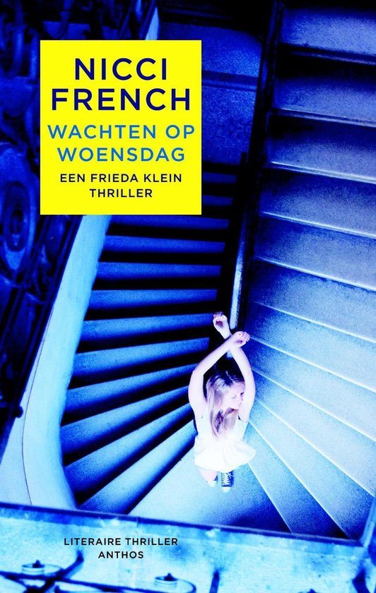 Boek cover Frieda Klein 3 - Wachten op woensdag van Nicci French
