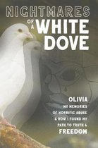 Nightmares of a White Dove