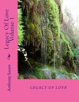Legacy Of Love Volume 1