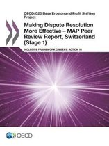 Making dispute resolution more effective - MAP peer review report, Switzerland (stage 1)