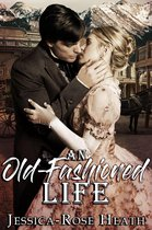 An Old-Fashioned Life