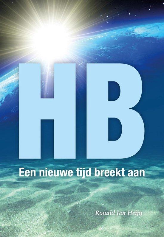 HB, een nieuwe tijd breekt aan - het boek - Nederlands - Ronald Jan Heijn | Fthsonline.com