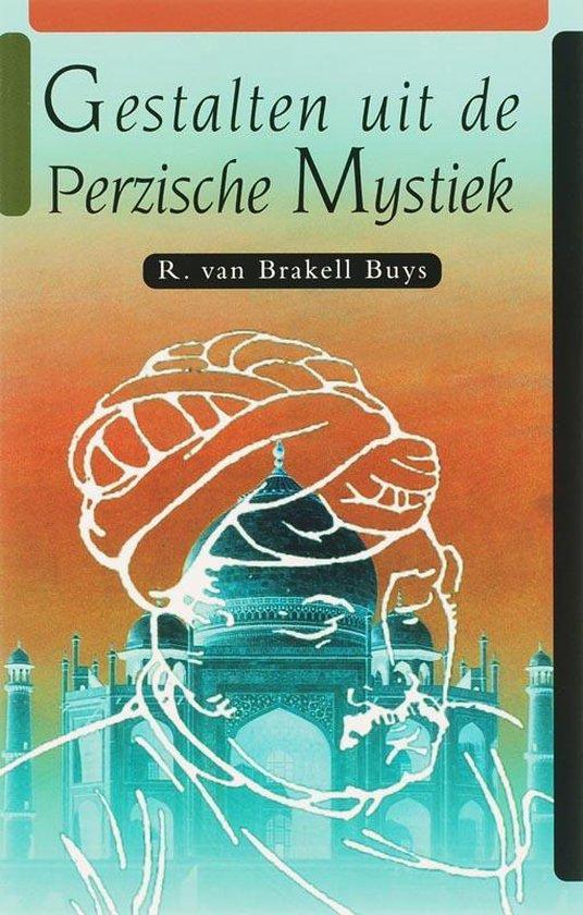 Gestalten uit de Perzische Mystiek - W.R. van Brakell Buys |