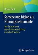 Sprache Und Dialog ALS Fuhrungsinstrumente