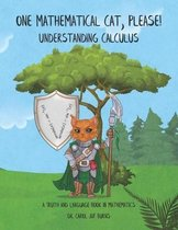 One Mathematical Cat, Please! Understanding Calculus