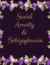 Social Anxiety and Schizophrenia Workbook