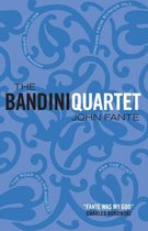 The Bandini Quartet: Wait Until Spring, Bandini: The Road to Los Angeles: Ask the Dust