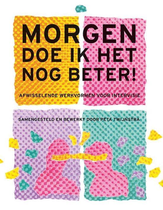 Boek cover Morgen doe ik het nog beter van Peta Twijnstra (Paperback)