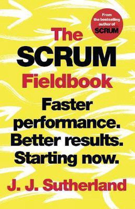 Boek cover The Scrum Fieldbook van J.J. Sutherland (Hardcover)