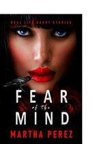 Fear of the Mind
