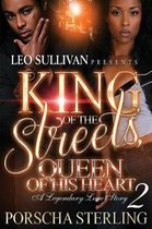 King of the Streets, Queen of His Heart 2