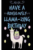 Llama-Zing Happy Birthday Lined Composition Notebook And Journal
