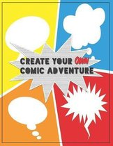 Create Your Own Comic Adventure
