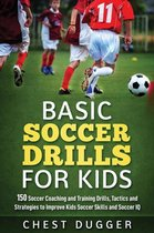 Basic Soccer Drills for Kids