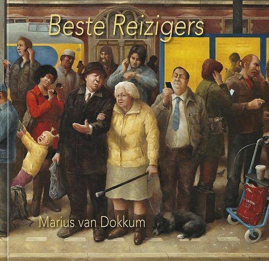 Beste Reizigers - Marius van Dokkum |