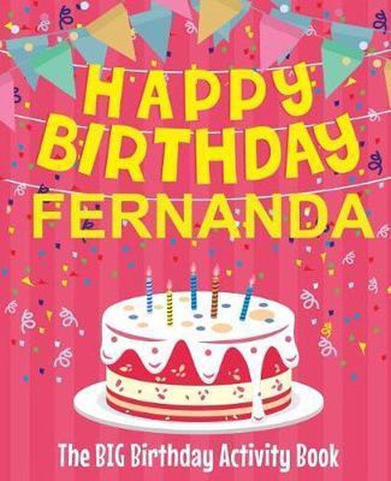 Happy Birthday Fernanda - The Big Birthday Activity Book