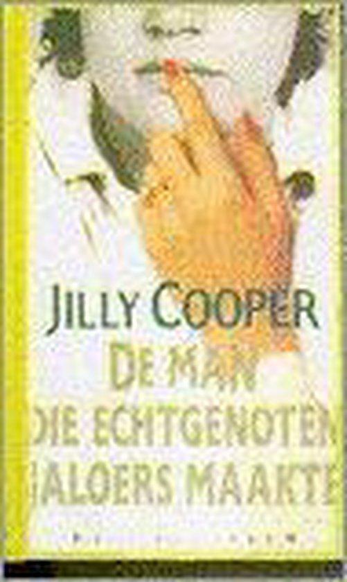 Man die echtgenoten jaloers maakte - Jilly Cooper |