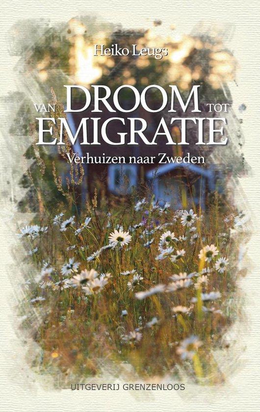 Nederlanders over de grens - Van droom tot emigratie - Heiko Leugs pdf epub