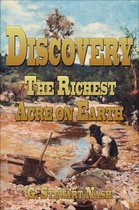 DISCOVERY: The Richest Acre On Earth